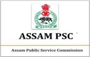 Assam PSC Recruitment 2021 – Apply Online for 195 Officer, Engineer, Manager Vacancy 3